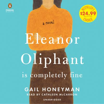 Cover image for Eleanor Oliphant is completely fine a novel