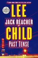 Cover image for Past tense : a Jack Reacher novel