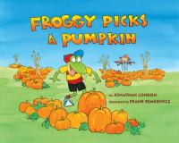 Cover image for Froggy picks a pumpkin