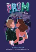 Cover image for The prom : a novel based on the hit Broadway musical