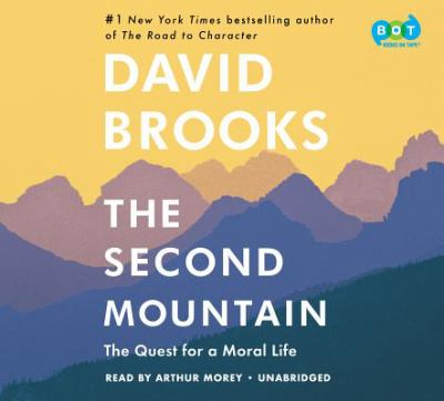 Cover image for The second mountain : the quest for a moral life