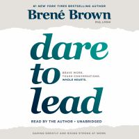 Cover image for Dare to lead brave work. tough conversations. whole hearts.