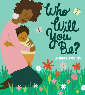 Cover image for Who will you be?