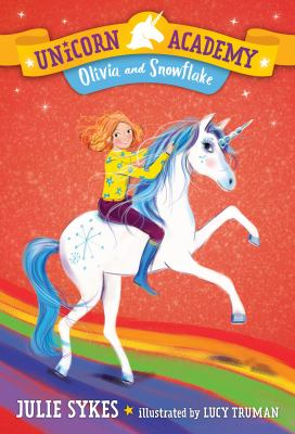 Cover image for Olivia and Snowflake