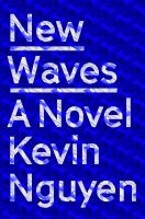 Cover image for New waves : a novel