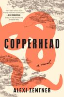 Cover image for Copperhead : a novel