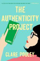 Cover image for The authenticity project : a novel