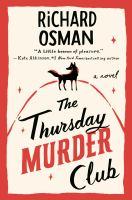 Cover image for The Thursday murder club : a novel