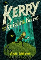 Cover image for Kerry and the knight of the forest
