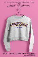 Cover image for Admission : a novel