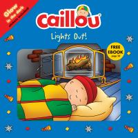 Cover image for Caillou : lights out!