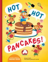 Cover image for Hot hot pancakes! : includes a delicious pancake recipe