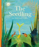 Cover image for The seedling that didn't want to grow