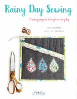 Cover image for Rainy day sewing : 18 sewing projects to brighten every day