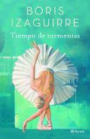 Cover image for Tiempo de tormentas