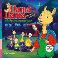 Cover image for Llama Llama disfruta acampar