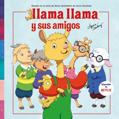 Cover image for Llama Llama y sus amigos