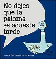 Cover image for No dejes que la paloma se acueste tarde