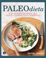 Cover image for Paleo dieta : los alimentos para los que su cuerpo está diseñado