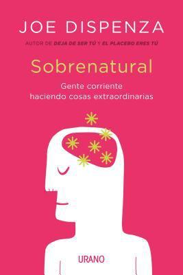 Cover image for Sobrenatural : gente corriente haciendo cosas extraordinarias