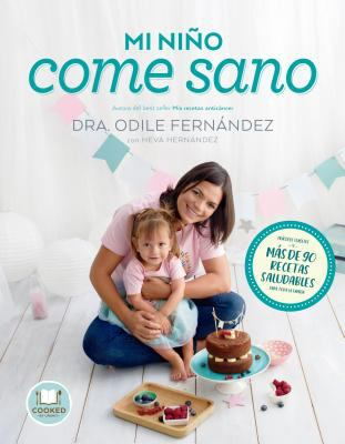 Cover image for Mi niño come sano