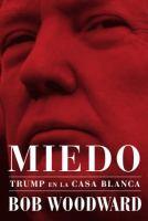 Cover image for Miedo : trump en la casa blanca