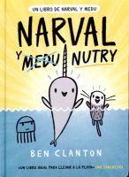 Cover image for Un libro de Narwhal y Medu. 3, Narval y Medu Nutry