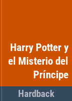 Cover image for Harry Potter y el misterio del príncipe