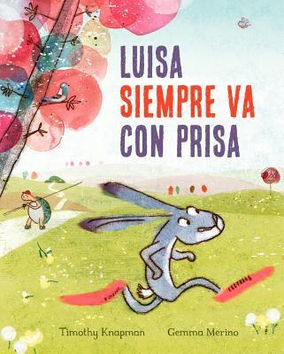 Cover image for Luisa siempre va con prisa