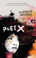 Cover image for The poet X : una novela