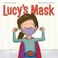 Cover image for Lucy's mask