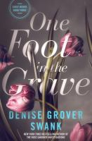 Cover image for One foot in the grave