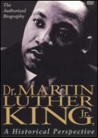 Cover image for Dr. Martin Luther King, Jr. : a historical perspective
