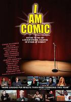 Cover image for I am comic an ode to the art & occupational hazards of stand-up comedy