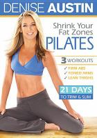 Cover image for Denise Austin. Shrink your fat zones Pilates
