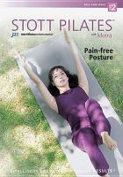 Cover image for Stott pilates. Pain-free posture with Moira