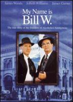 Cover image for My name is Bill W.