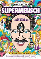 Cover image for SuperMensch : the legend of Shep Gordon