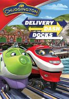 Cover image for Chuggington. Delivery dash at the docks.