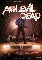 Cover image for Ash vs evil dead : The complete first season