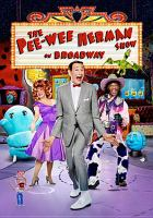 Cover image for The Pee-Wee Herman show on Broadway