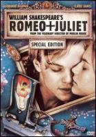 Cover image for William Shakespeare's Romeo + Juliet