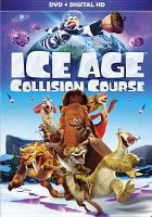 Cover image for Ice age. Collision course