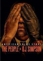 Cover image for American crime story. The people v. O.J. Simpson