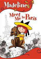 Cover image for Madeline. Meet me in Paris