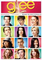 Cover image for Glee. Season 1, volume 1, Road to sectionals