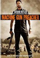 Cover image for Machine gun preacher