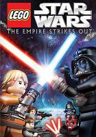 Cover image for LEGO Star wars. The Empire strikes out