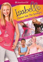 Cover image for An American girl, Isabelle dances into the spotlight