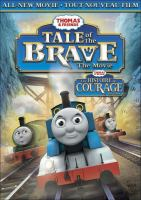 Cover image for Thomas & friends. Tale of the brave.